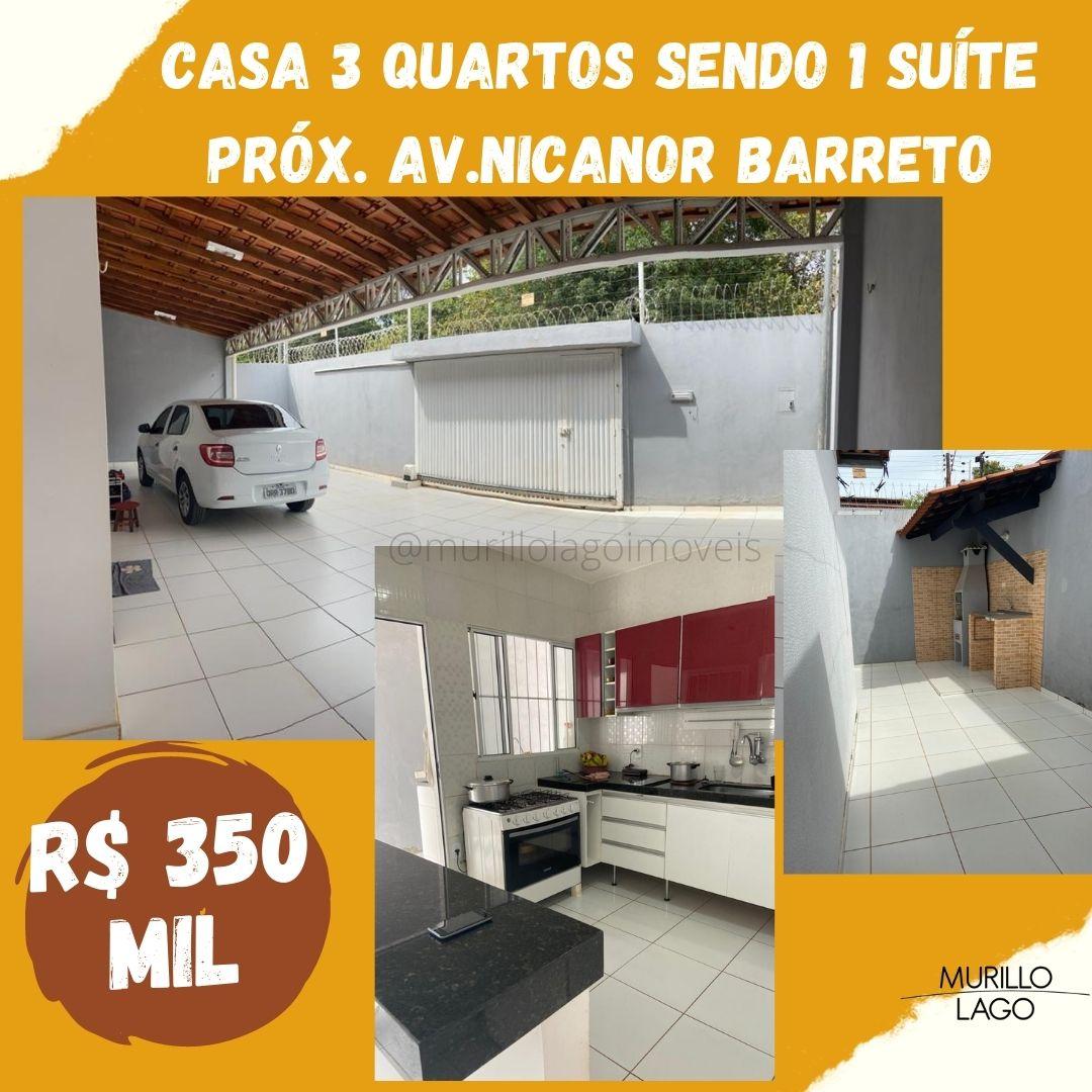 Casa venda próximo avenida Nicanor Barreto, 3 quartos sendo 1 suíte em Teresina-PI