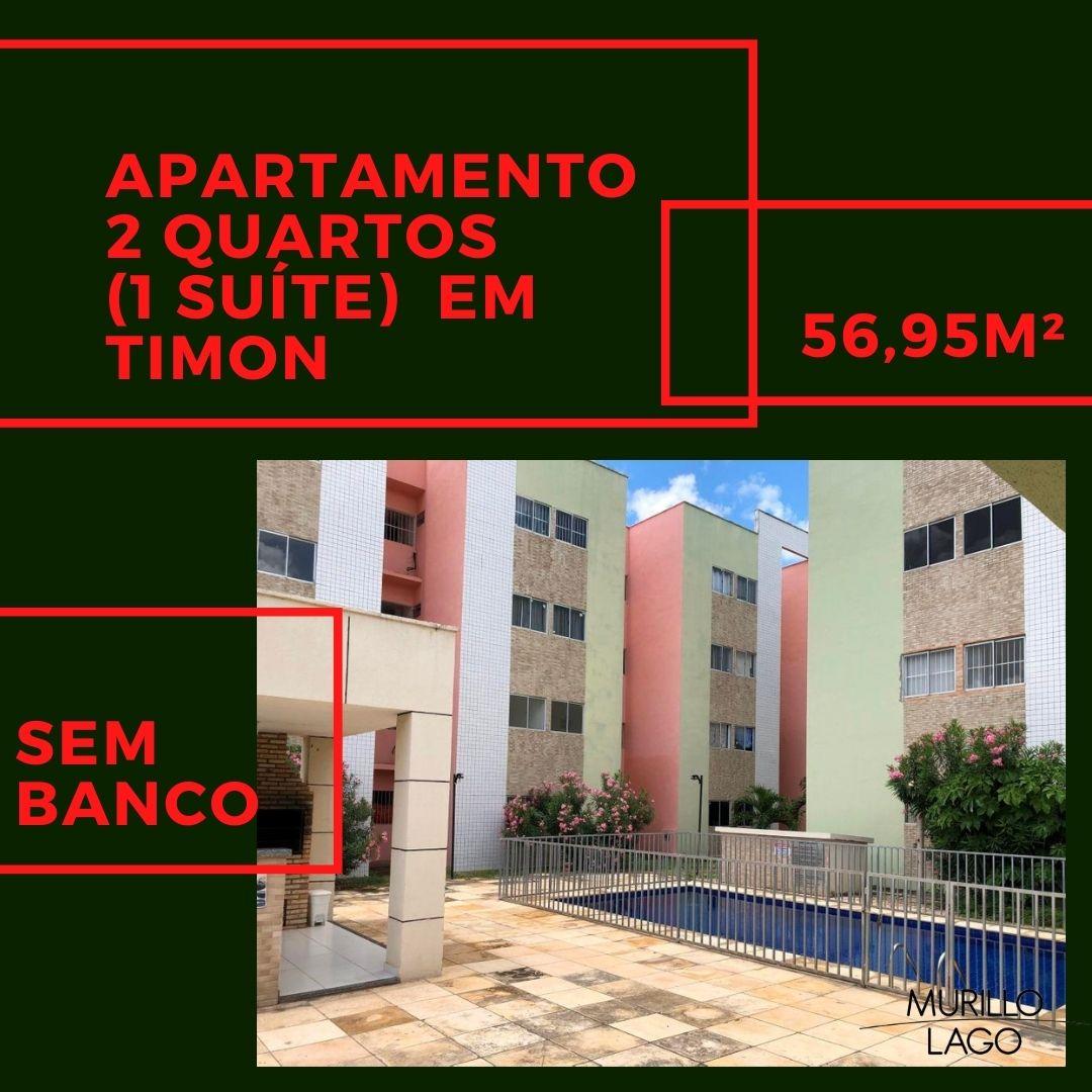 Apartamento venda, sem banco, 2 quartos (1 suíte), condomínio fechado, Timon-MA